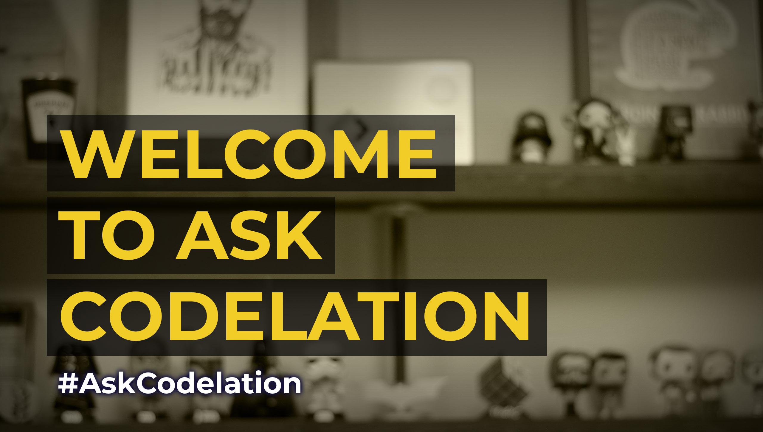 Welcome to #AskCodelation