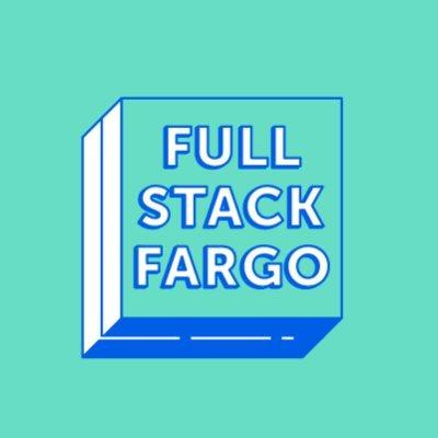 Fullstack Fargo: A Meetup for Fargo's Skilled Developers